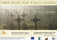 Czytaj więcej: Pomniki Wielkiej Wojny... zapraszam na wernisaż wystawy