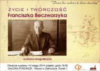 Czytaj więcej: Życie i twórczość Franciszka Beczwarzyka - wystawa biograficzna w Galerii
