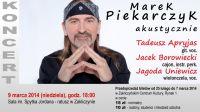 Czytaj więcej: Marek Piekarczyk w Zakliczynie (aktualizacja)