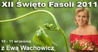 Czytaj więcej: Ewa Wachowicz twarzą 12. Święta fasoli
