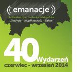 Czytaj więcej: Druga edycja Emanacji w ECMKP
